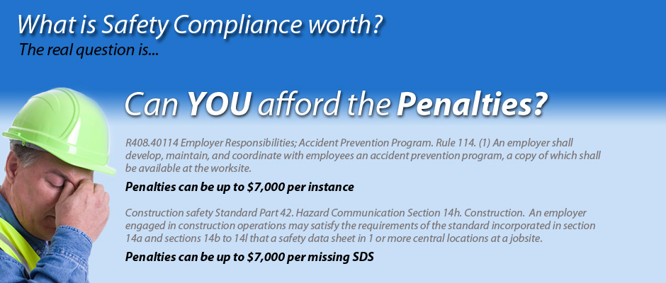 What is Safety Compliance worth? Can you afford the penalties?